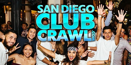 San Diego Club Crawl - Guided party tour to 4 SD nightclubs and bars  tickets