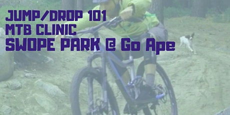 JUMPS and DROPS 101. CycologyMTB . Mountain Bike Clinic tickets