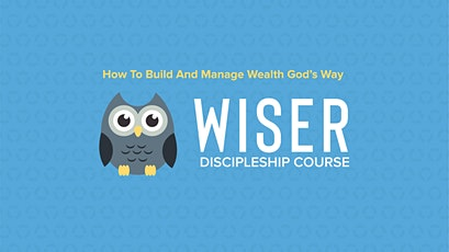 Wiser - How To Build And Manage God's Way tickets