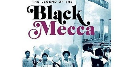 Entrepreneurial Appetite Presents:  The Legend of the Black Mecca tickets