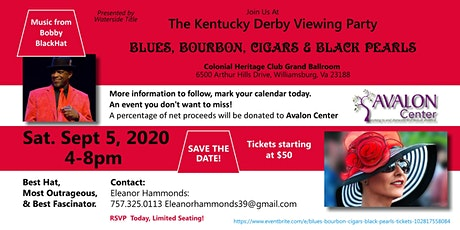 1st AnnualKENTUCKY DERBY FUNDRAISER  - BLUES, BOURBON, CIGARS & BLACK PEARL tickets