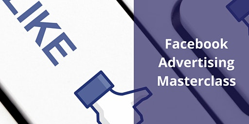 Facebook Advertising Masterclass