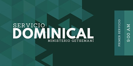 Servicio Dominical 9:00 AM entradas
