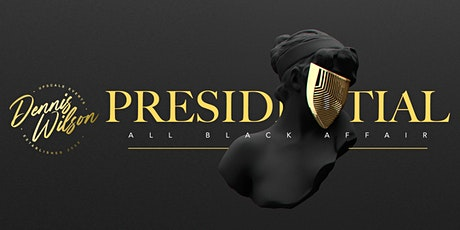 11th Annual Presidential All Black Affair tickets