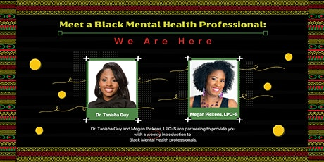 Meet a Black Mental Health Professional: We Are Here™ tickets