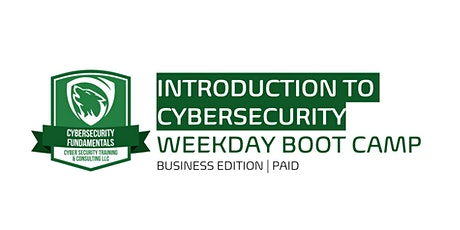 Introduction to Cybersecurity / CSX Fundamentals (Weekday Boot Camp) tickets