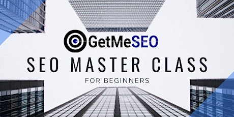 LIVE 1 Day Online SEO Master Class  - Learn SEO basics and advanced tickets