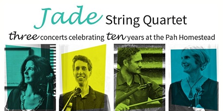 Jade String Quartet: Celebrating Ten Years at the Pah – Concert Two tickets