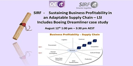 OERt Masterclass | Sustaining Business Profitability in an Adaptable Supply Chain - LSI presenting  - including Boeing Dreamliner Supply Chain Case Study tickets