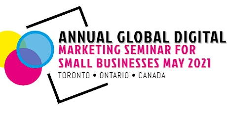 Annual Global Digital Marketing Seminar for Small – Businesses tickets
