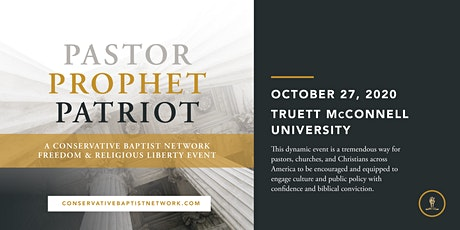 Pastor, Prophet, Patriot: A Freedom and Religious Liberty Event tickets