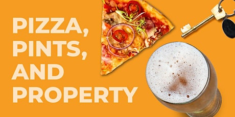 Pizza, Pints and Property tickets