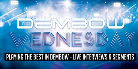 "DEMBOW WEDNESDAY ""Virtual Party"" tickets"