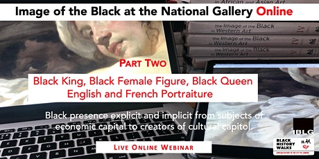 The National Gallery PART TWO  Image of the Black Online tickets