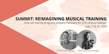 SUMMIT: REIMAGINING MUSICAL TRAINING tickets