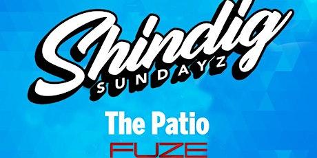 SHINDIG SUNDAYZ ON THE PATIO tickets