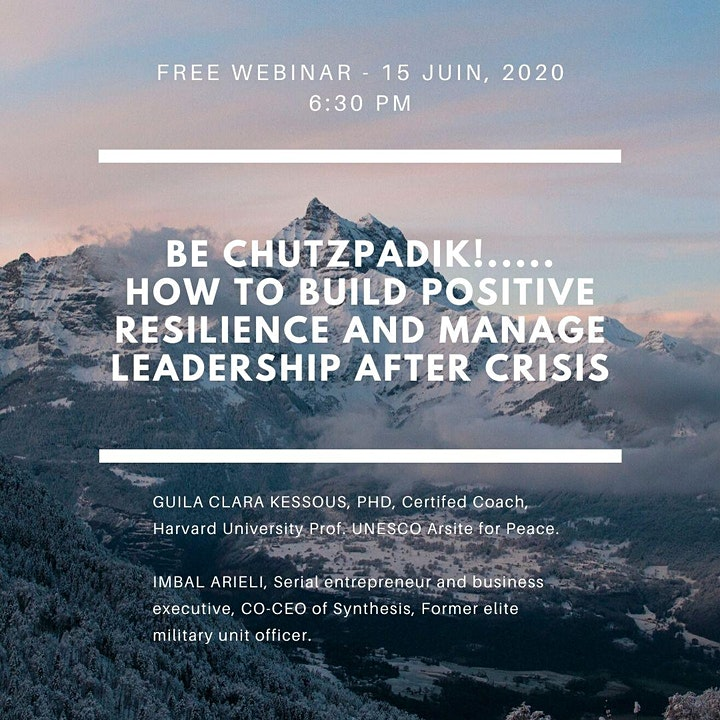 Be chutzpadik! How to build positive resilience and manage leadership image