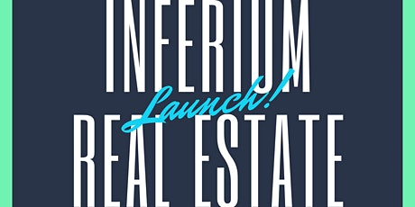Launch Of Inferium Real Estate Tickets