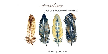 Feathers - ONLINE Watercolour Workshop tickets