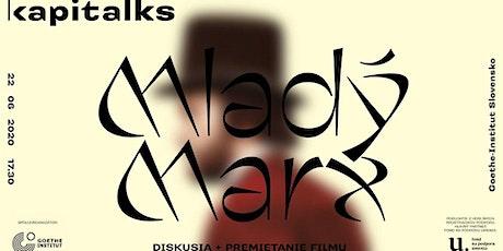 Kapitalks: Mladý Marx (film + diskusia) tickets
