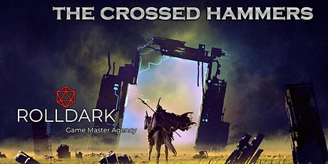 The Crossed Hammers Part 2 tickets