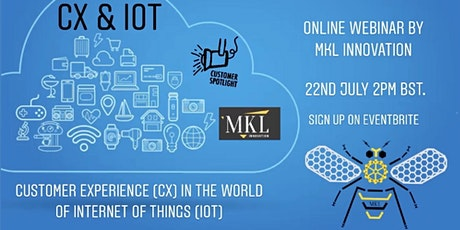 Customer Experience (CX) in the world of Internet of Things (IoT) by MKL tickets