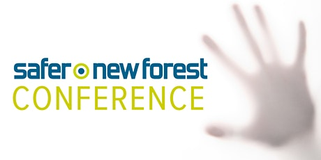 Safer New Forest Conference 2020 tickets