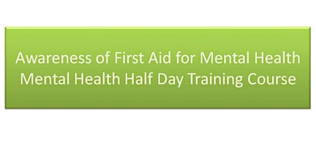 Awareness of First Aid for Mental Health tickets