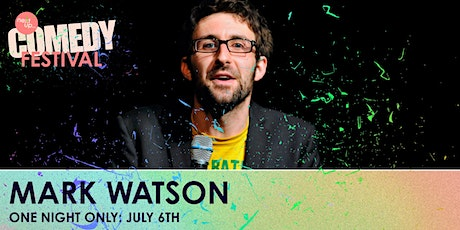 Mark Watson // The NextUp Comedy Festival - Show 6 tickets