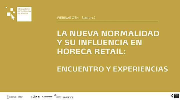 Imagen de Seminario Web: Sesión 2. Neonormalidad - Implicaciones HORECA   y Retail