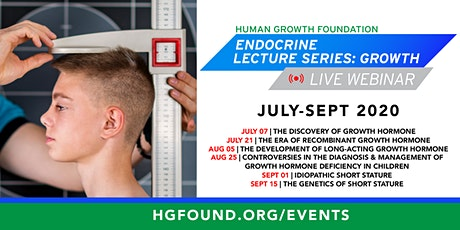 The Genetics of Short Stature (HGF Endocrine Lecture Series: Growth) tickets