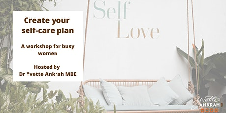 Create your self-care plan - online workshop tickets