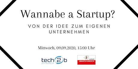 """""""Wannabe a Startup? – Von der Idee zum eigenen Unternehmen"""" Tickets"""