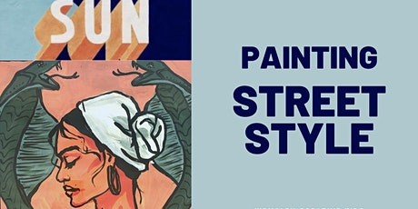 Street Style Painting WORKSHOP (Ages 7+) tickets