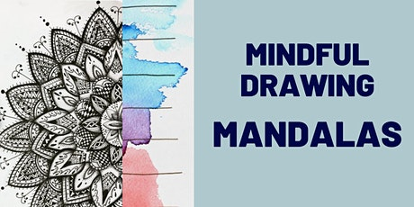 Drawing Mandalas WORKSHOP (Ages 7+) tickets