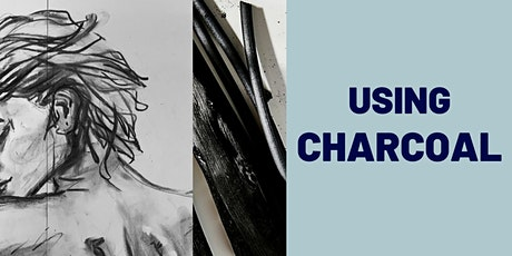 Using Charcoal WORKSHOP (Ages 7+) tickets