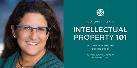 July Lunch and Learn | Intellectual Property 101 tickets