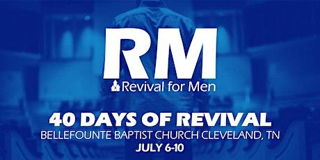 Bellefounte Baptist, Cleveland, TN - 40 Days of Revival for Men tickets