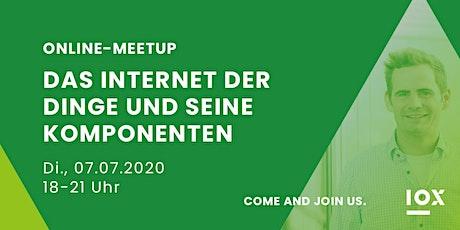 Das Internet der Dinge und seine Komponenten | Online-Meetup Tickets
