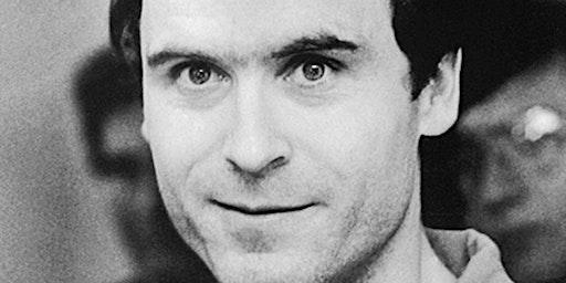 Lights, Crime, Action! Live Q&A: Ted Bundy Case