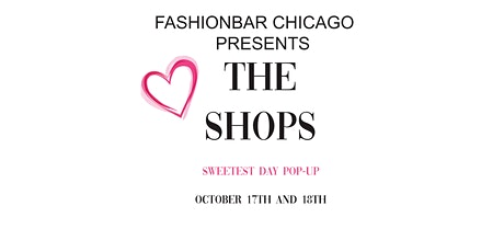 The Shops! October 2020 - Sweetest Day Edition Pop-up  tickets