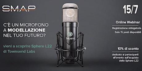 Webinar: C'è un microfono a modellazione nel tuo futuro? biglietti