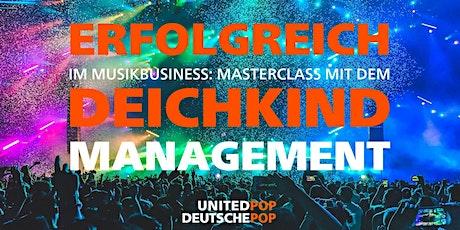 Erfolgreich im Musikbusiness: Masterclass mit dem Deichkind Management Tickets