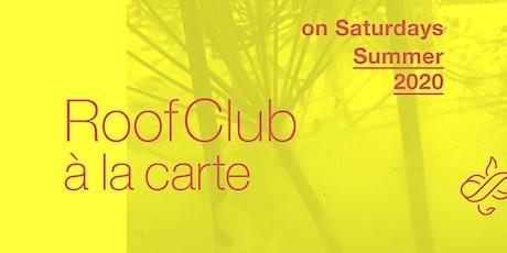 Roof Club à la carte Tickets
