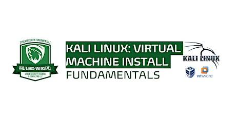 Kali Linux: Virtual Machine Installation tickets