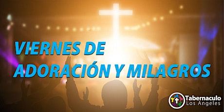 Viernes de Adoracion y Milagros boletos