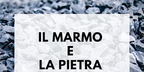 Il Marmo e la Pietra 16 luglio 2020 AULA VIRTUALE biglietti