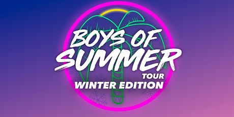 Boys Of Summer Tour Winter Edition tickets
