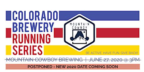 POSTPONED - Mountain Cowboy | Colorado Brewery Running Series tickets