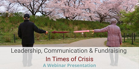 Leadership, Communication & Fundraising in Times of Crisis tickets